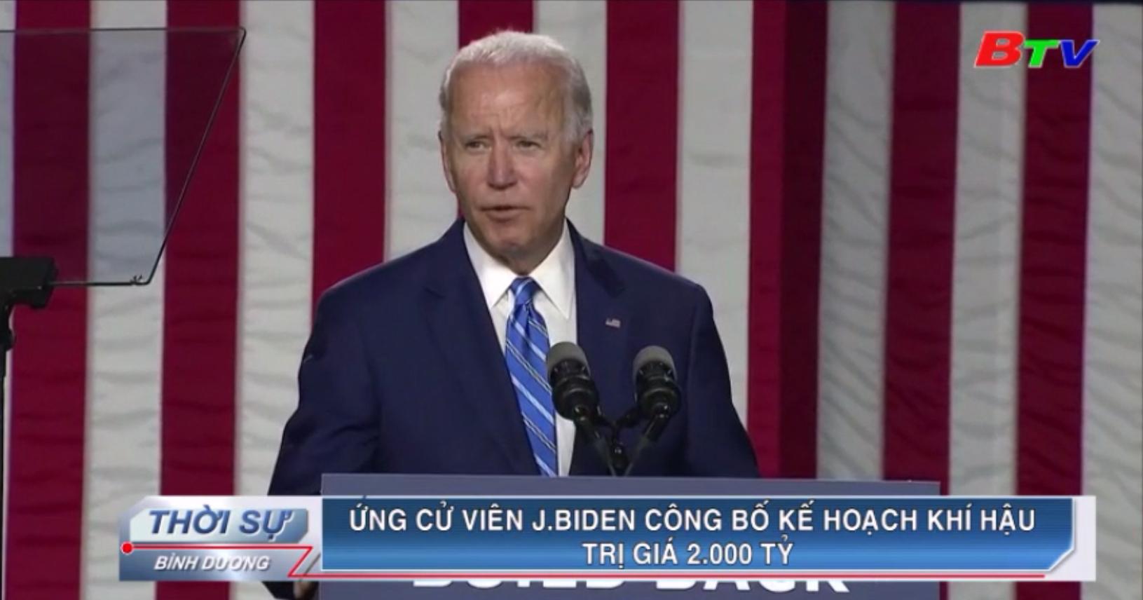 Ứng cử viên J.Biden công bố kế hoạch khí hậu trị giá 2.000 tỷ