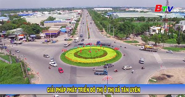 Giải pháp phát triển đô thị ở thị xã Tân Uyên