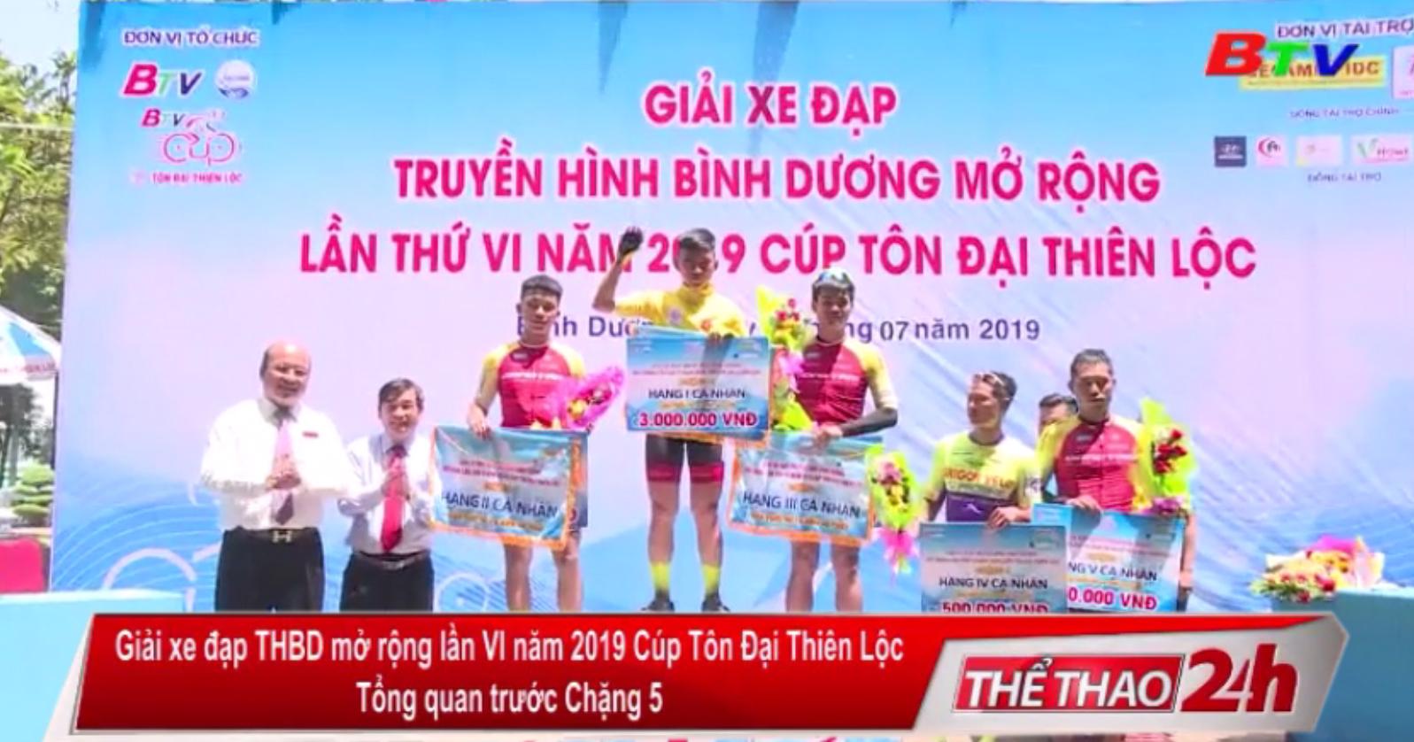Tổng quan trước Chặng 5 - Giải xe đạp THBD mở rộng lần VI năm 2019 Cúp Tôn Đại Thiên Lộc