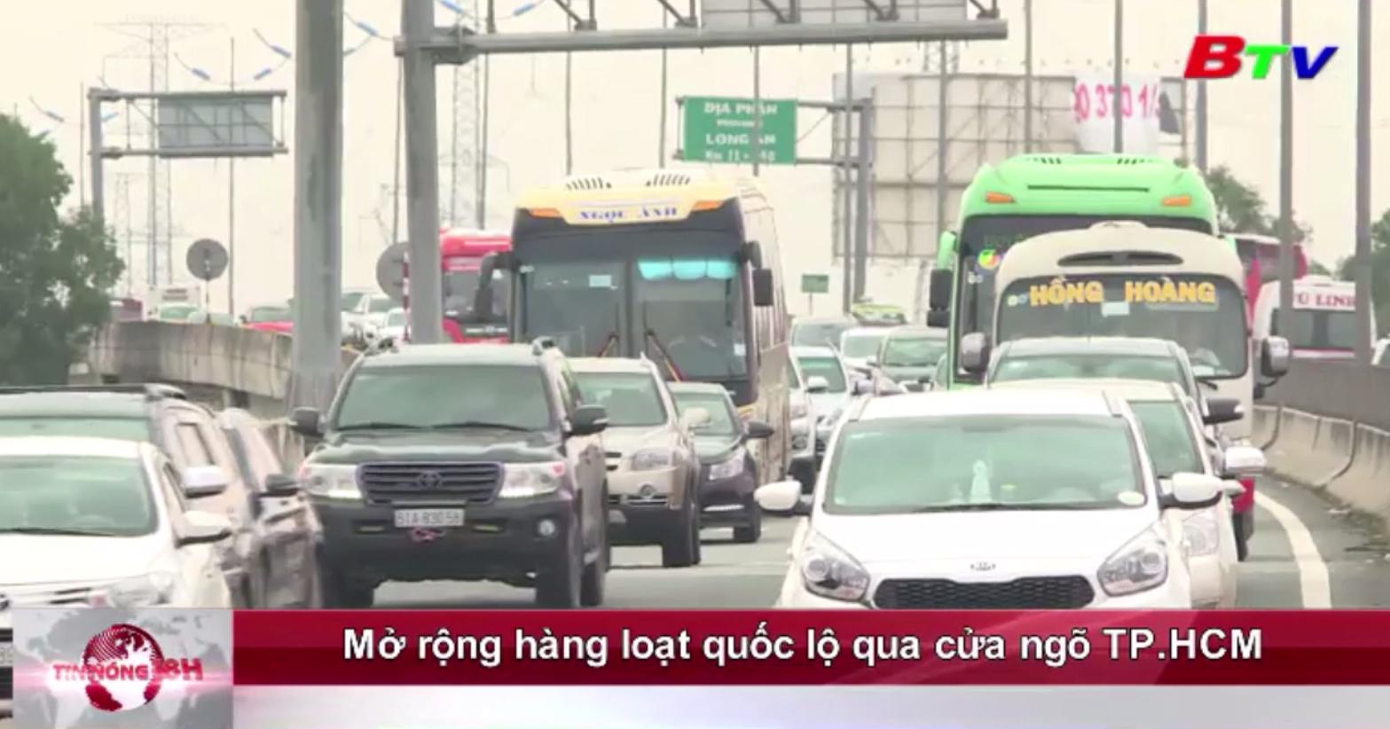 Mở rộng hàng loạt quốc lộ qua cửa ngõ TP.HCM