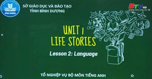 Unit 1: Life Stories (Lesson 2: Language)