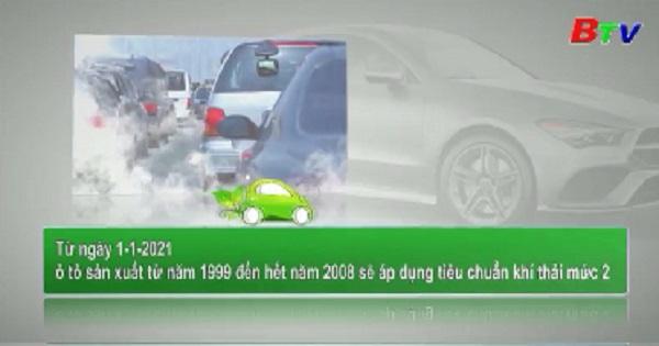 Ô tô cũ phải đạt tiêu chuẩn khí thải mức cao nhất