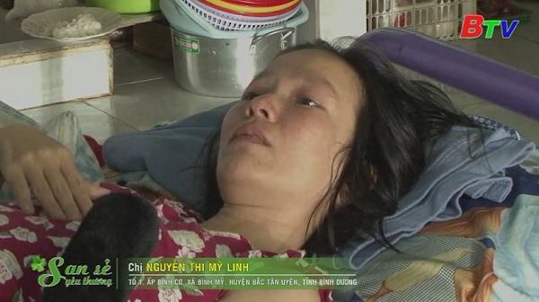 San Sẻ Yêu Thương - Hoàn cảnh chị Nguyễn Thị Mỹ Linh