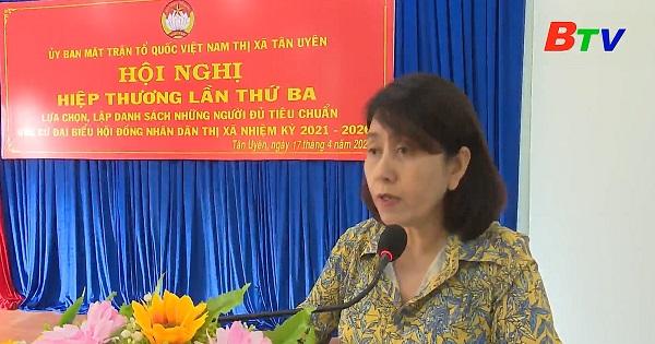 Thị xã Tân Uyên tổ chức hội nghị hiệp thương lần thứ 3