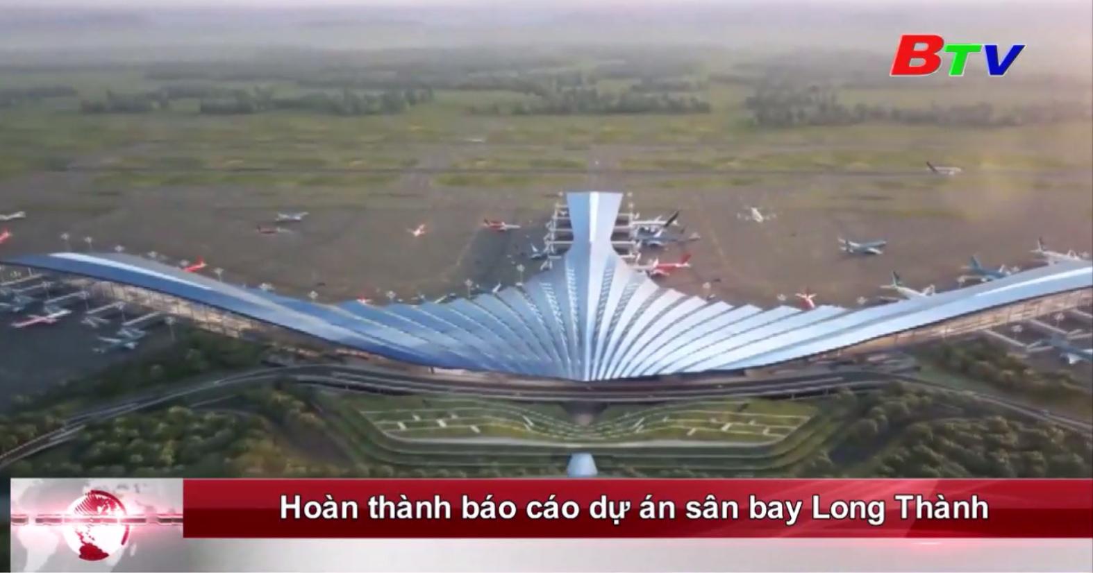 Hoàn thành báo cáo dự án sân bay Long Thành