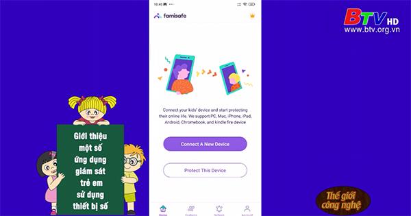 Giới thiệu một số ứng dụng giám sát trẻ em sử dụng thiết bị số