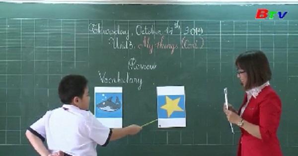 Thuận An chú trọng giảng dạy môn Tiếng Anh
