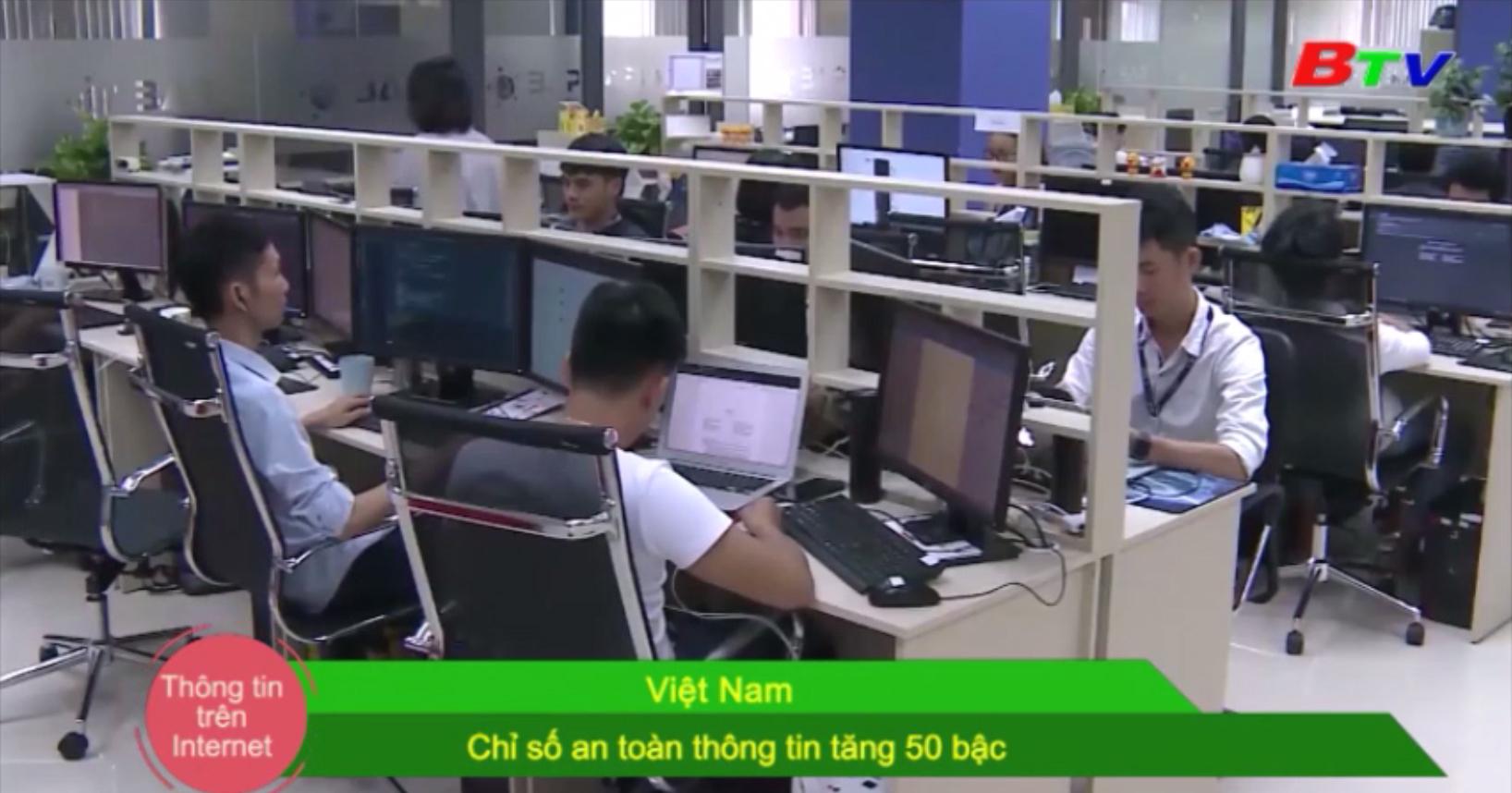 Việt Nam: Chỉ số an toàn thông tin tăng 50 bậc