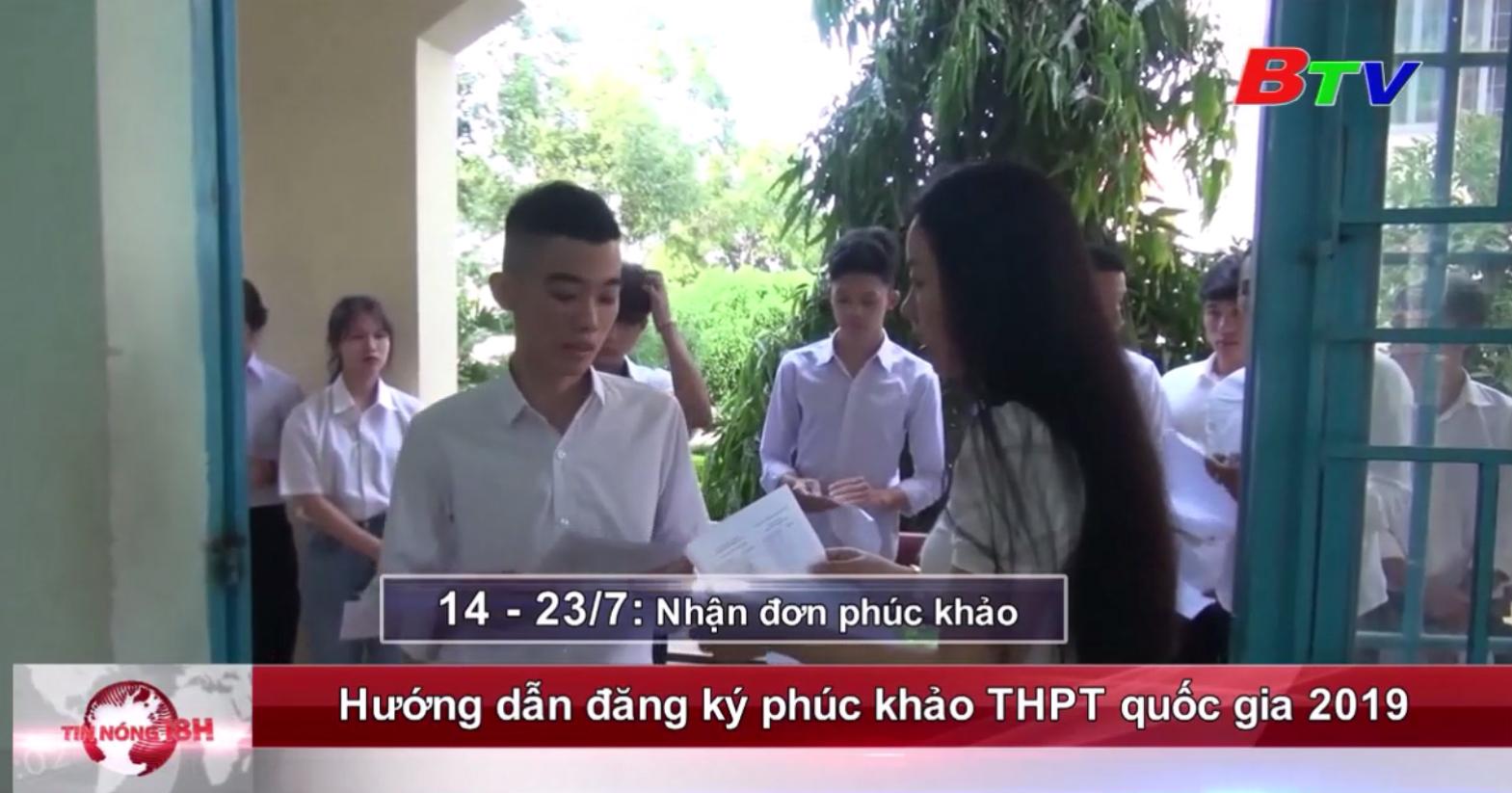 Hướng dẫn đăng ký phúc khảo THPT quốc gia 2019