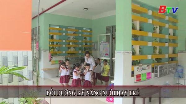 Bồi dưỡng kỹ năng nuôi dạy trẻ