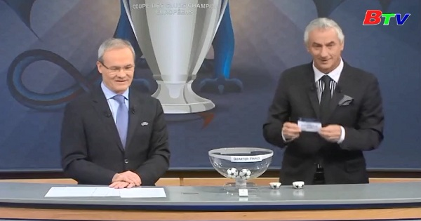 Kết quả bốc thăm vòng tứ kết UEFA Champions League