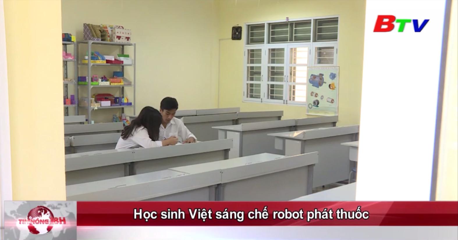 Học sinh Việt sáng chế robot phát thuốc