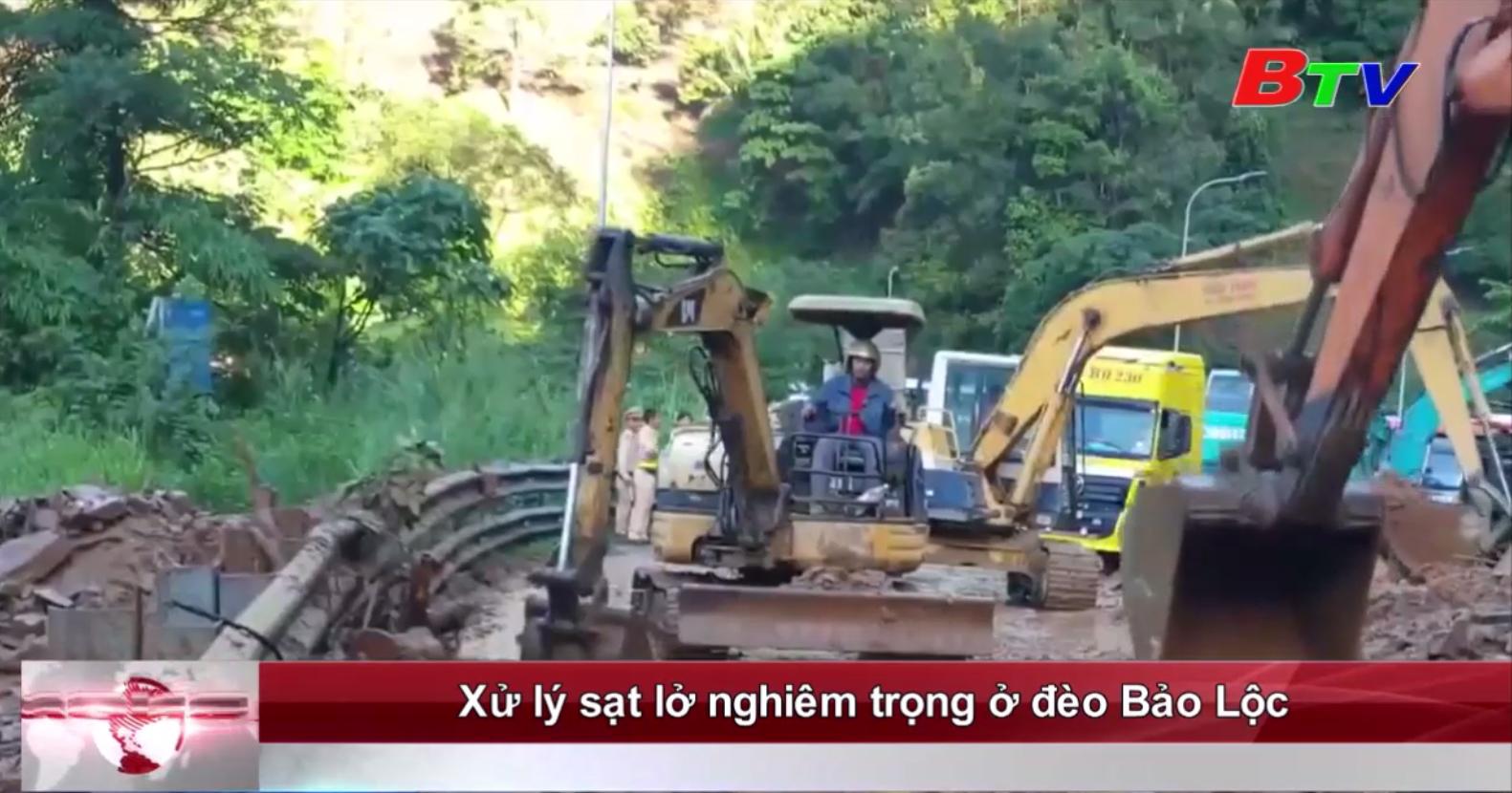 Xử lý sạt lở nghiêm trọng ở đèo Bảo Lộc