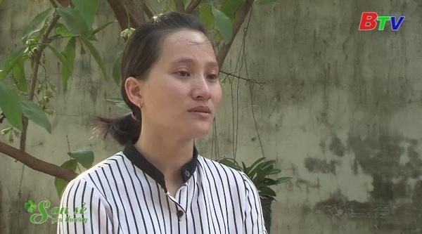 San Sẻ Yêu Thương - Hoàn cảnh chị Nguyễn Thị Thúy (93/1 KP 4B, Thị trấn Dầu Tiếng, huyện Dầu Tiếng)