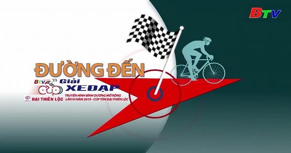 Đường đến Giải Xe đạp Truyền hình Bình Dương mở rộng lần VI năm 2019 - Cúp Tôn Đại Thiên Lộc (Ngày 20/03/2019)
