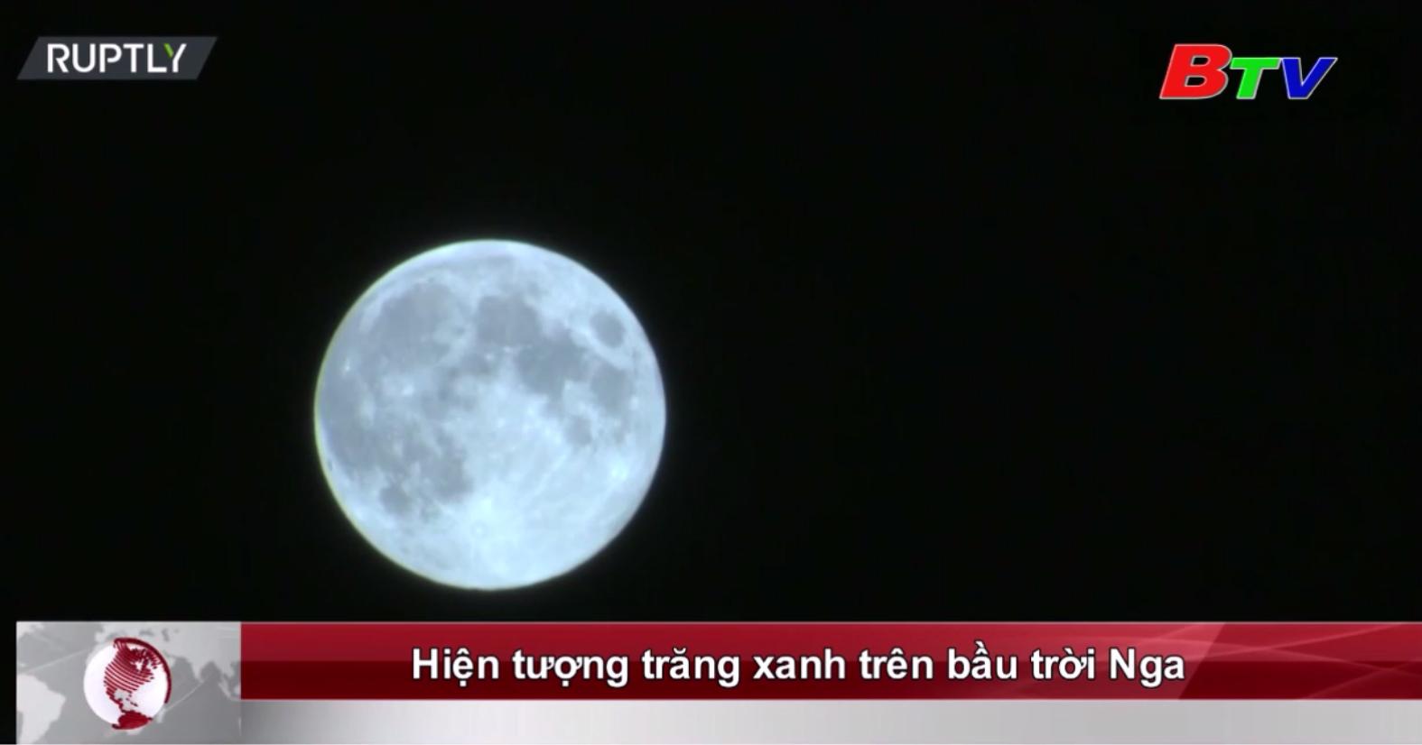 Hiện tượng trăng xanh trên bầu trời Nga