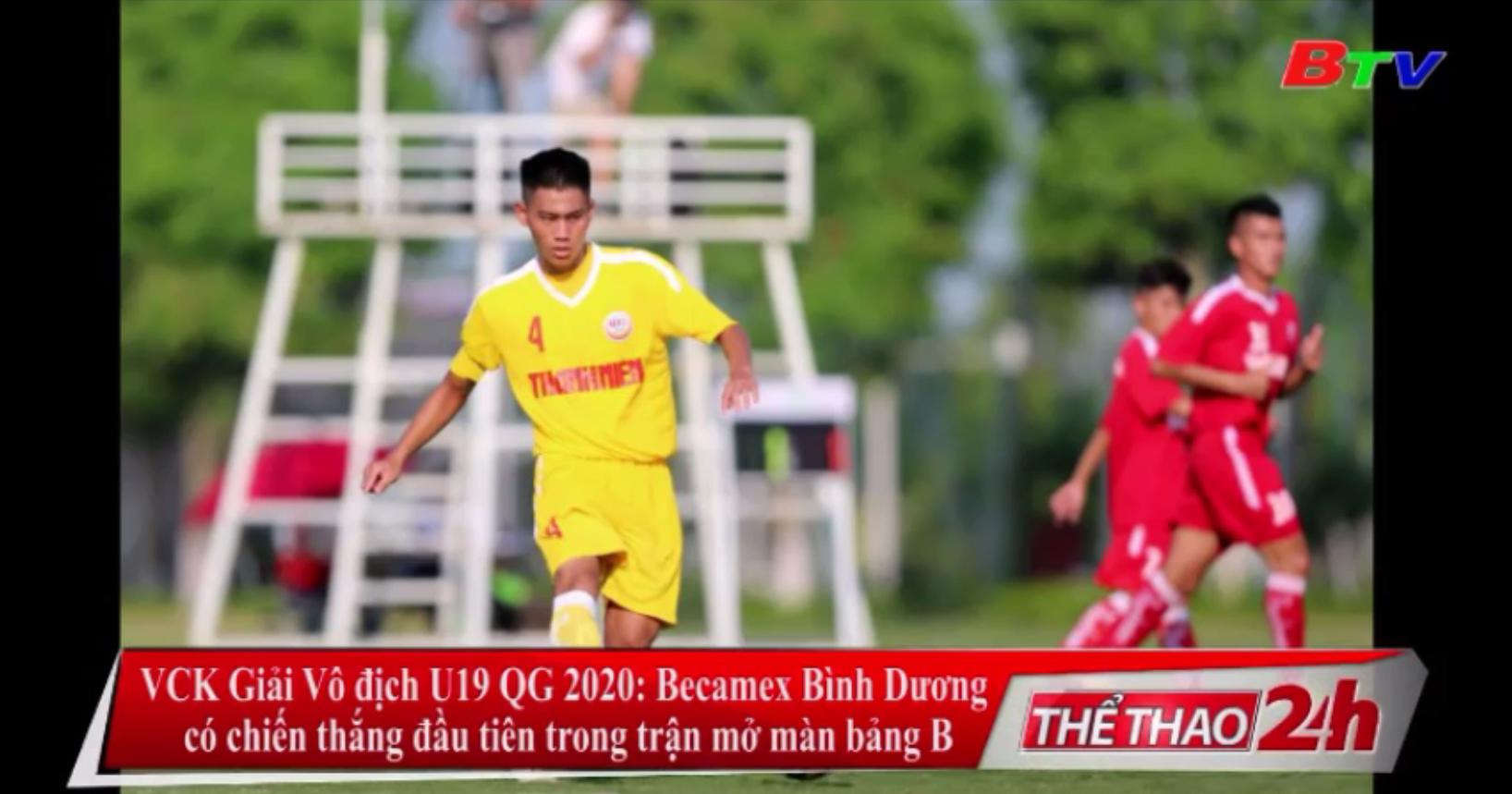 VCK Giải vô địch U19 QG 2020 - Becamex Bình Dương có chiến thắng đầu tiên trong trận mở màn bảng B