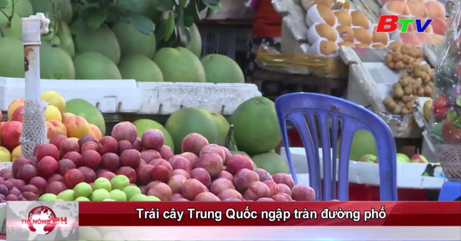 Trái cây Trung Quốc ngập tràn đường phố