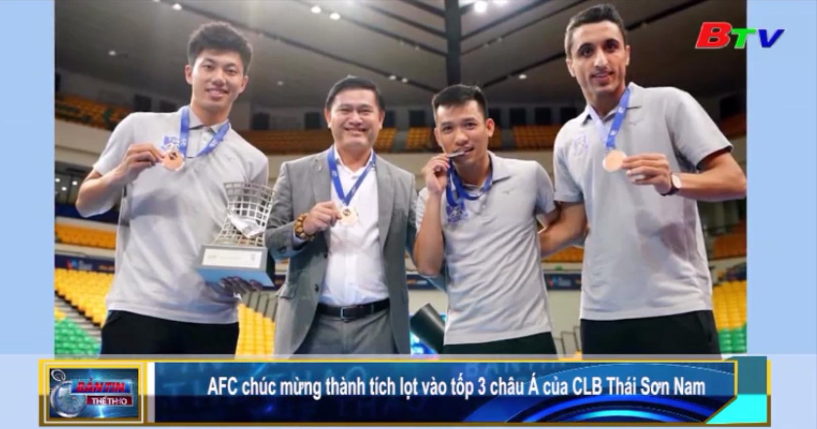 AFC chúc mừng thành tích lọt vào top 3 châu Á của CLB Thái Sơn Nam