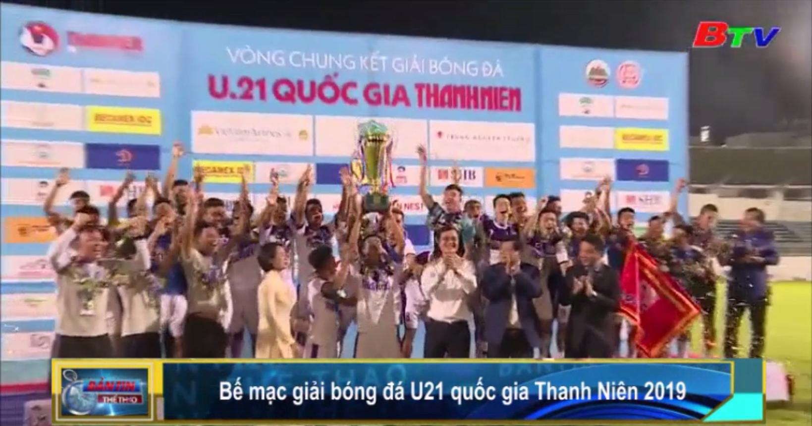 Bế mạc Giải bóng đá U21 quốc gia Thanh Niên 2019