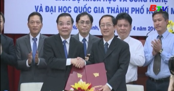 Kí kết thỏa thuận hợp tác giai đoạn 2017-2020 giữa Bộ khoa học công nghệ và Đại học quốc gia Tp.HCM