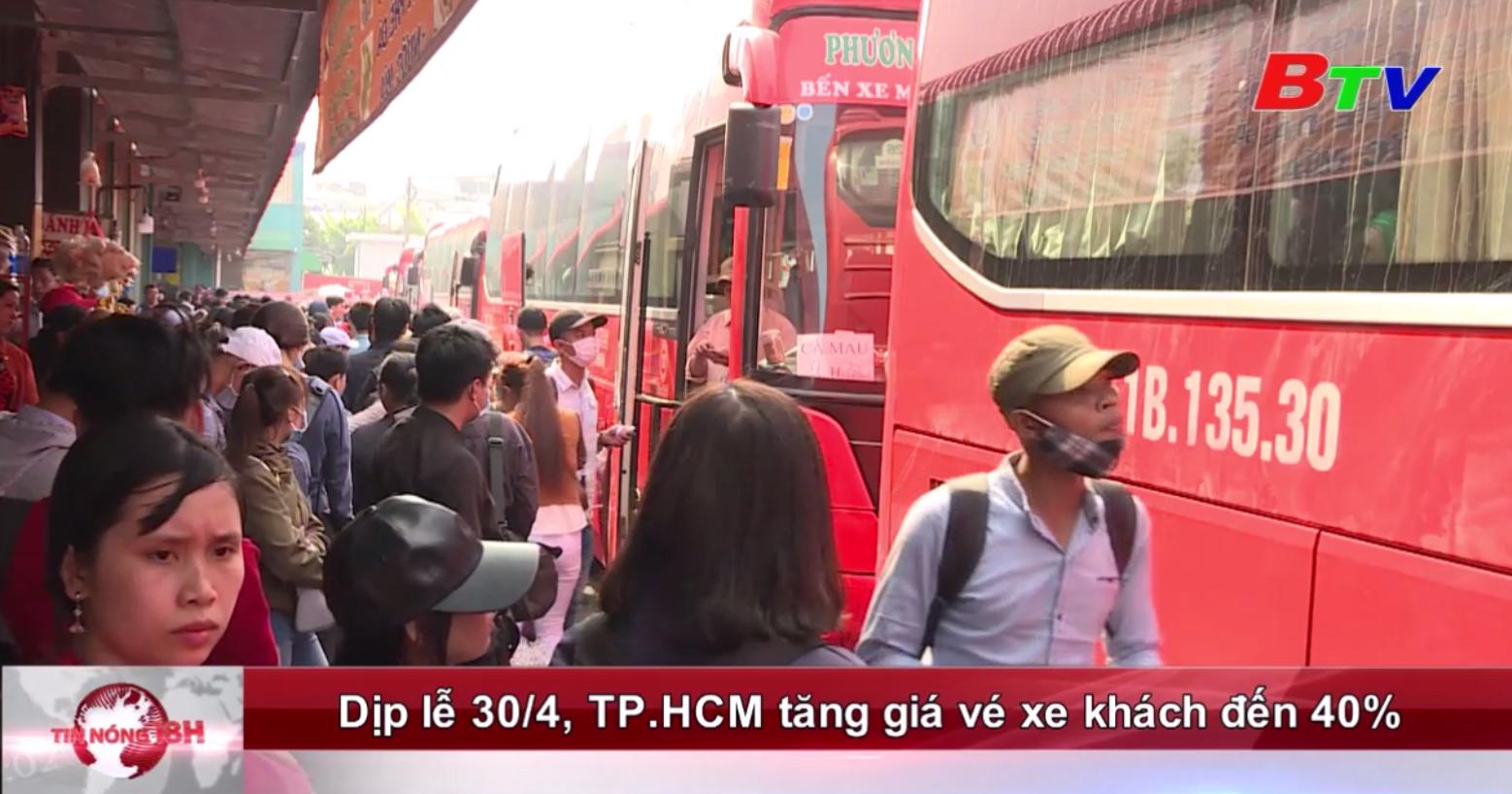 Dịp lễ 30/4, TP.HCM tăng giá vé xe khách lên đến 40%
