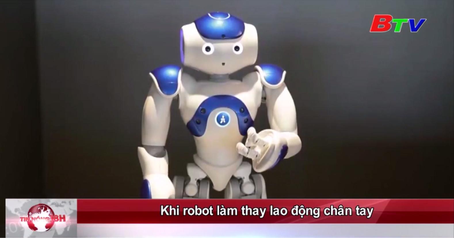 Khi robot làm thay lao động chân tay