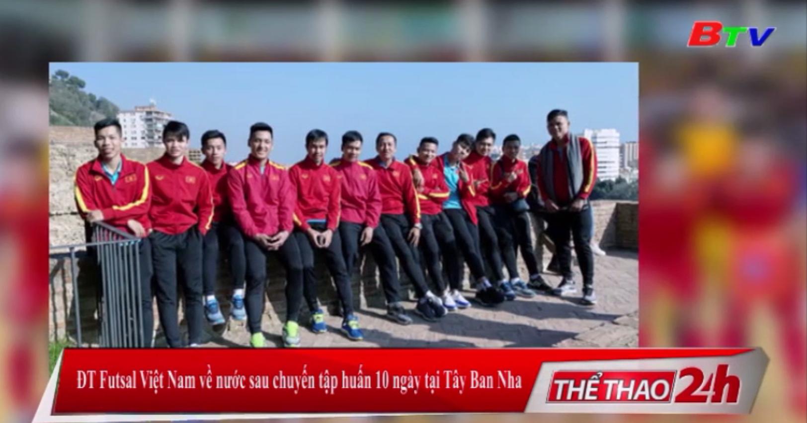 ĐT Futsal Việt Nam về nước sau chuyến tập huấn