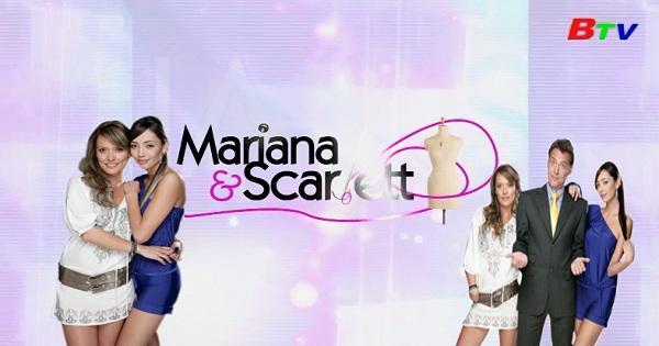 Mariana & Scarlet