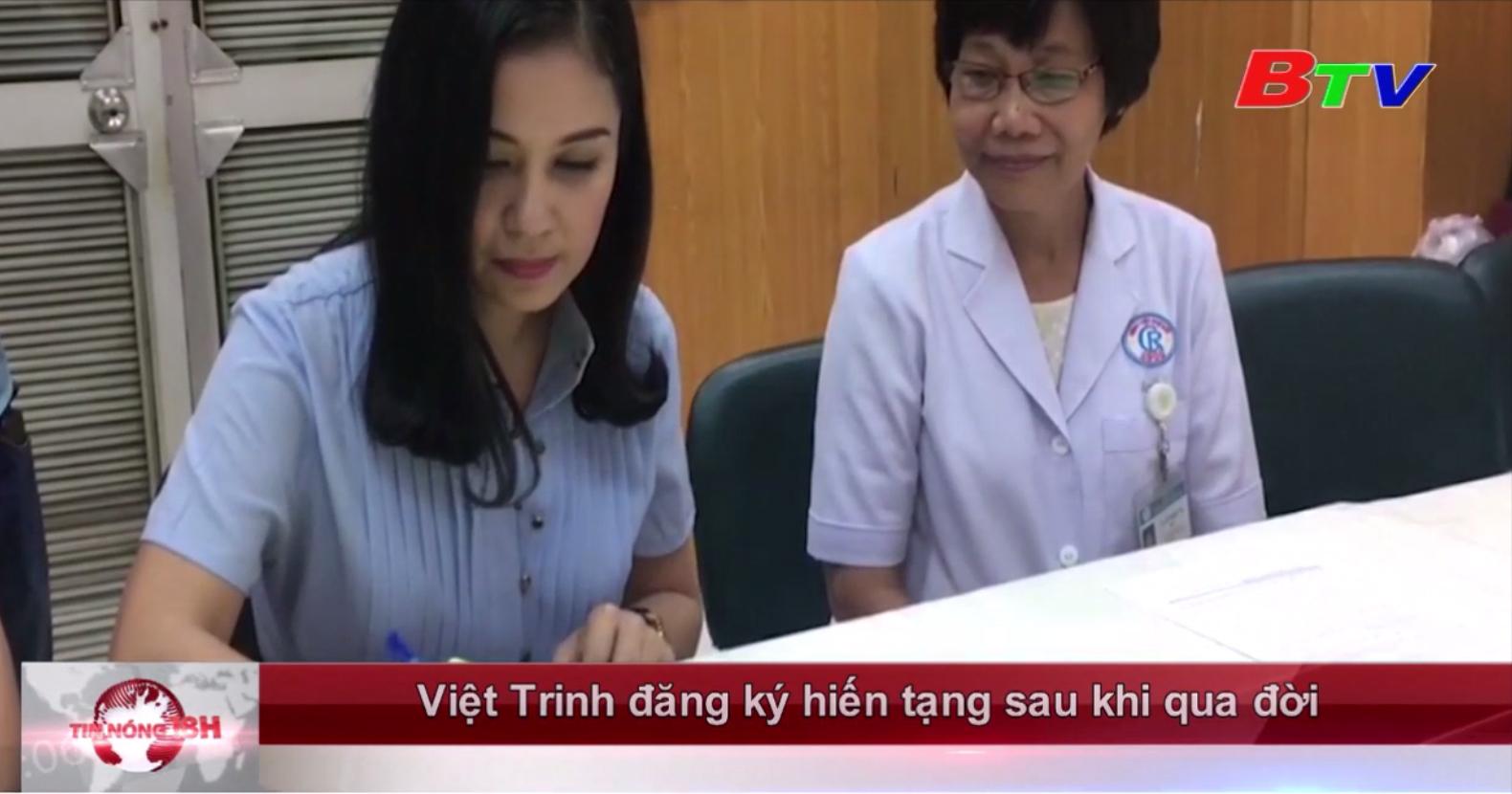 Việt Trinh đăng ký hiến tạng sau khi qua đời