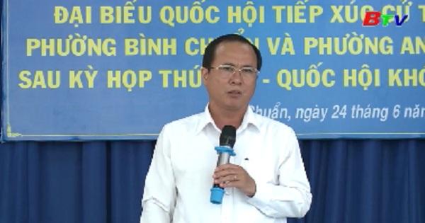 Đại biểu Quốc hội tỉnh Bình Dương tiếp xúc cử tri phường Bình Chuẩn, An Phú, Tx.Thuận An, Bình Dương