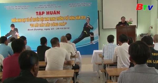 Tập huấn triển khai dạy võ cổ truyền Việt Nam trong trường phổ thông năm 2018 khu vực phía Nam