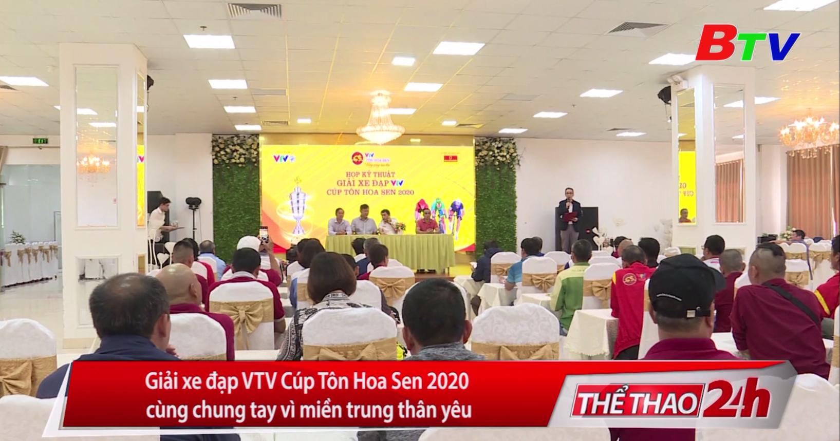Giải xe đạp VTV Cúp Tôn Hoa Sen 2020 cùng chung tay vì miền Trung thân yêu