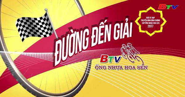 Chương trình 11   Nhật ký Giải Đua Xe đạp THBD Cúp Ống nhựa Hoa Sen 2017