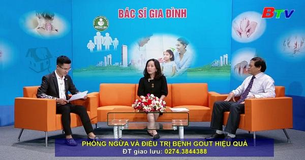Phòng ngừa và điều trị bệnh gout hiệu quả (PLTTBSGĐ ngày 25/6/2019)