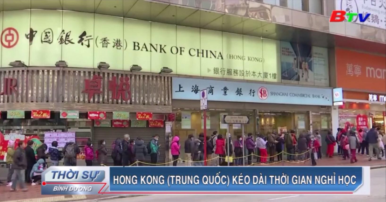Hong Kong (Trung Quốc) kéo dài thời gian nghỉ học