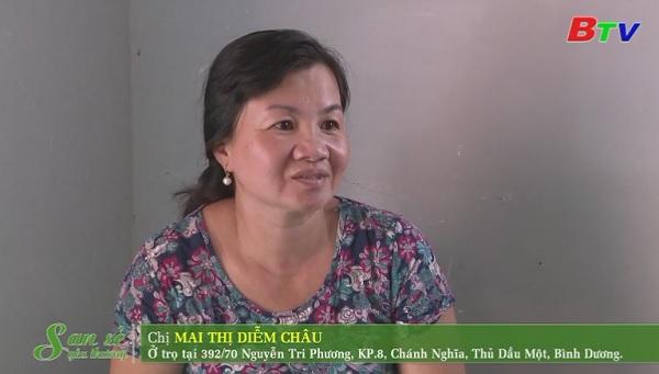 San Sẻ Yêu Thương - Hoàn cảnh chị Mai Thị Diễm Châu (392/70 Nguyễn Tri Phương, KP8, Chánh Nghĩa, TP.TDM, Bình Dương)