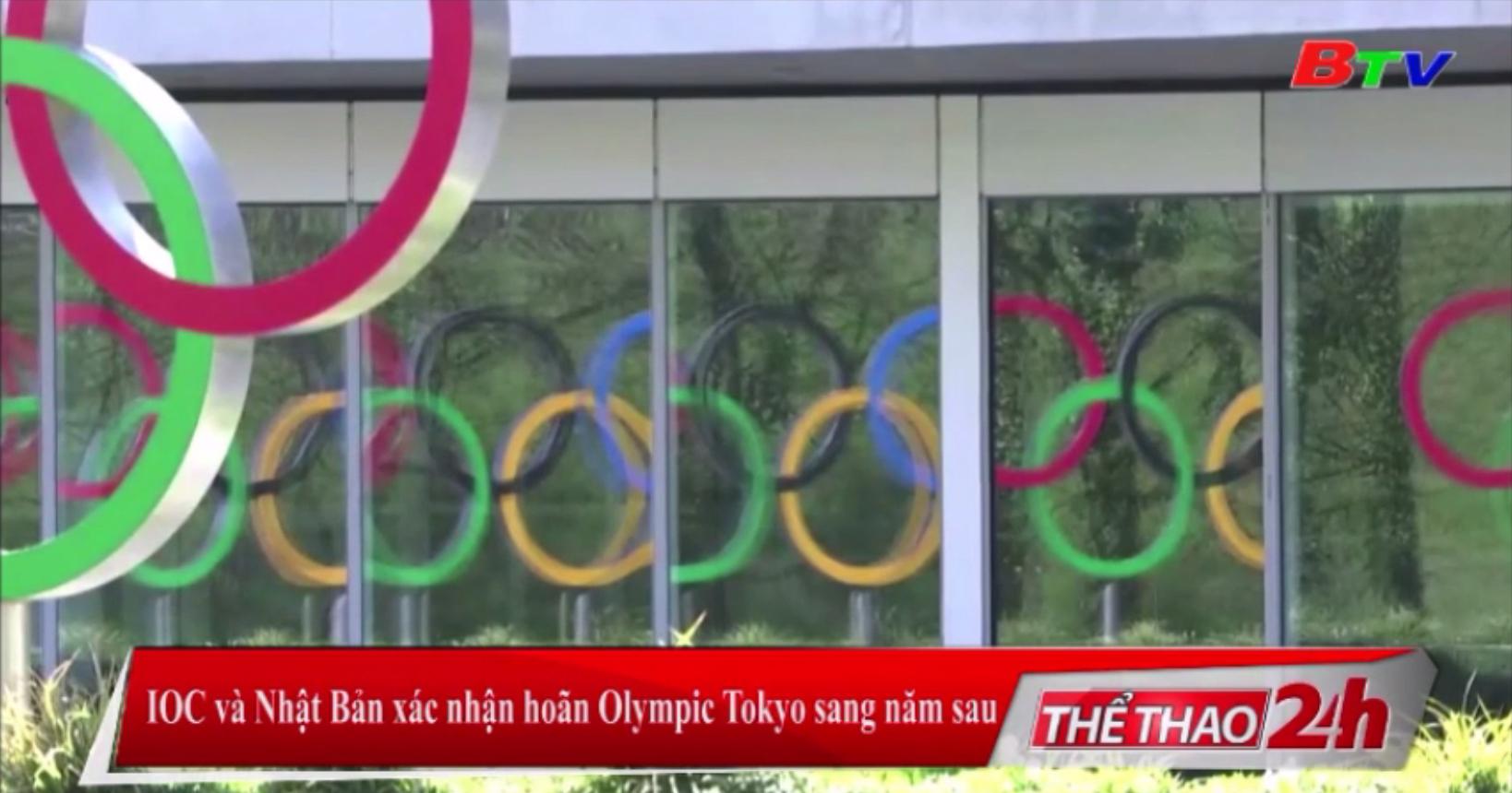 IOC và Nhật Bản xác nhận hoãn Olympic Tokyo sang năm sau