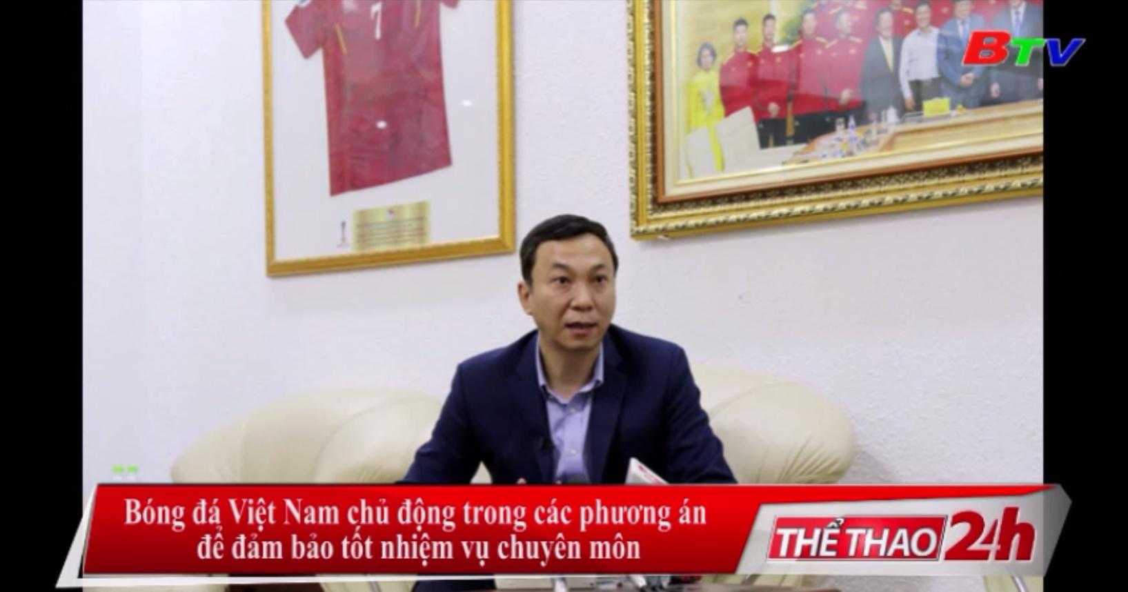 Bóng đá Việt Nam chủ động trong các phương án để đảm bảo tốt nhiệm vụ chuyên môn