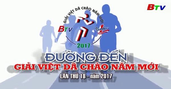 Đường đến Giải Việt Dã chào năm mới lần thứ 18 năm 2016(ngày 25/12/2016)