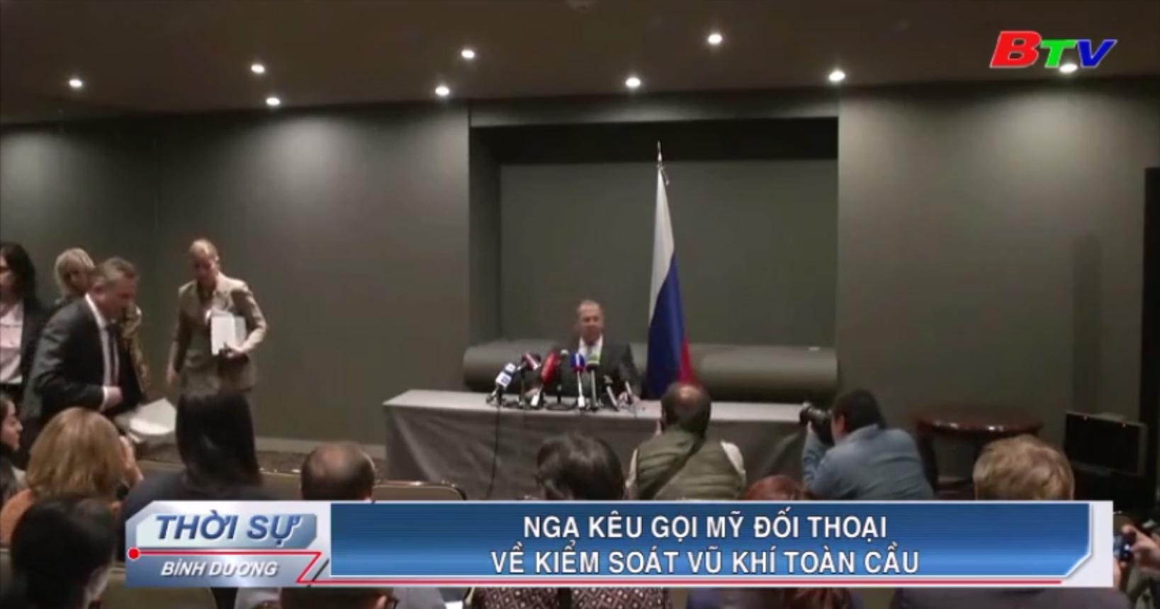 Nga kêu gọi Mỹ đối thoại về kiểm soát vũ khí toàn cầu