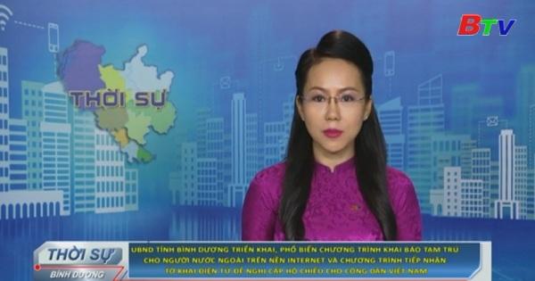 UBND tỉnh Bình Dương triển khai, phổ biến chương trình khai báo tạm trú cho người nước ngoài trên internet