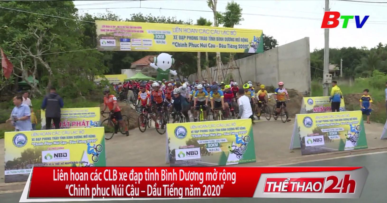 """Liên hoan các Câu lạc bộ xe đạp phong trào tỉnh Bình Dương mở rộng """"Chinh phục Núi Cậu - Dầu Tiếng năm 2020"""""""