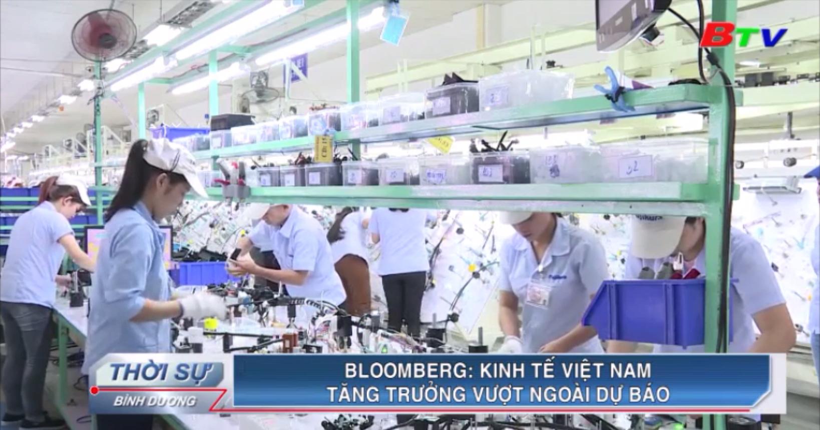 Bloomberg - Kinh tế Việt Nam tăng trưởng vượt ngoài dự báo