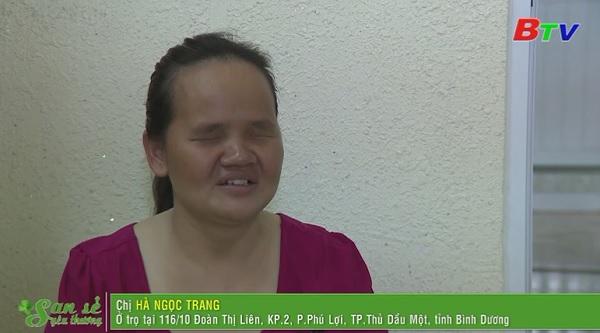 San Sẻ Yêu Thương - Hoàn cảnh gia đình anh Được chị Trang (116/10 Đoàn Thị Liên, KP2, phường Phú Lợi, TP.TDM)