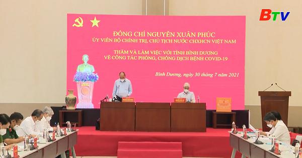 Chủ tịch nước Nguyễn Xuân Phúc làm việc tại Bình Dương