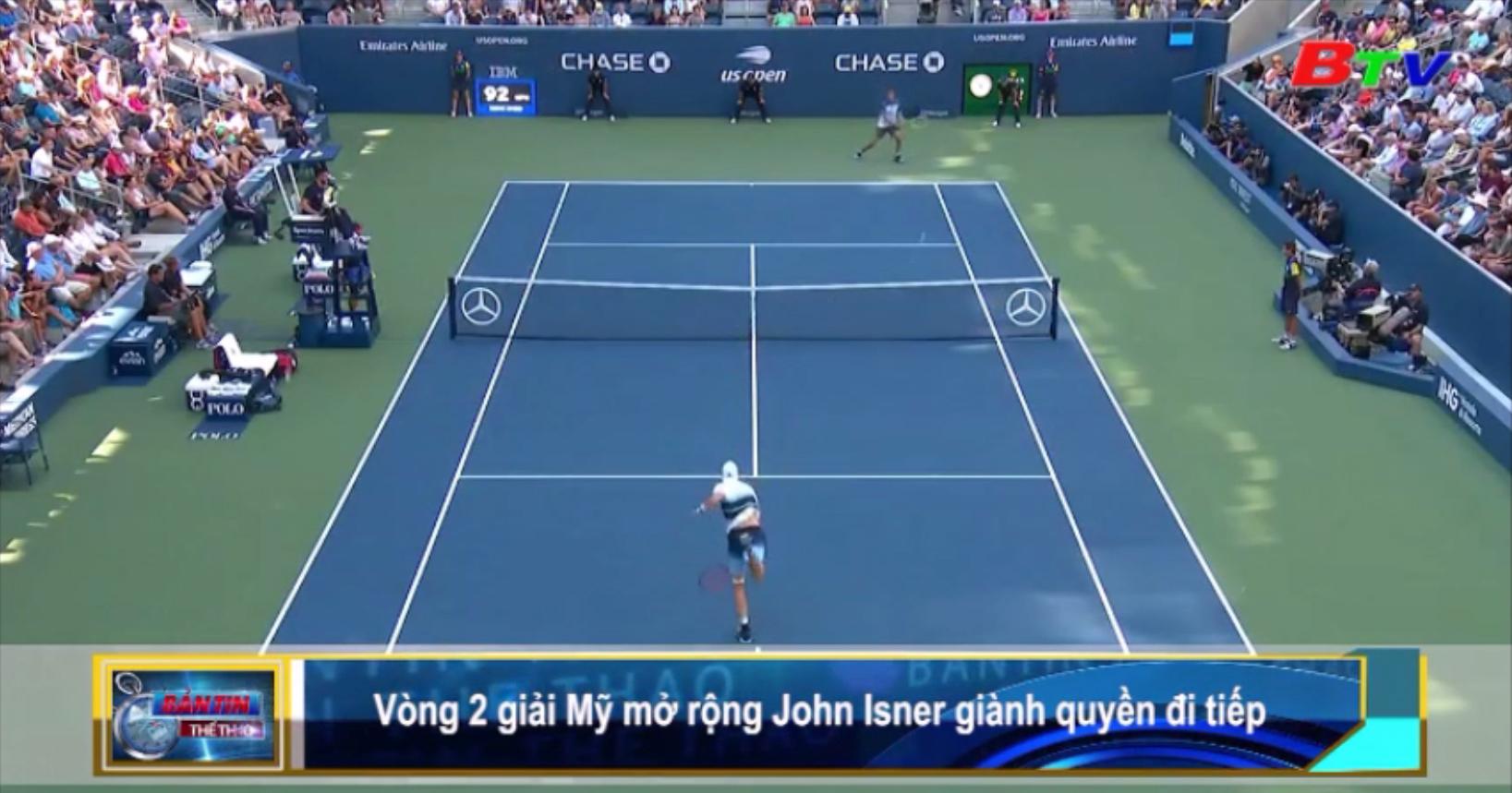Vòng 2 Giải quần vợt Mỹ mở rộng 2019 - John Isner giành quyền đi tiếp