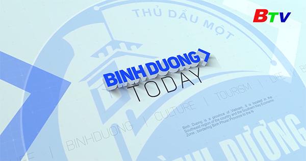 Chương trình Binh Dương Today (Ngày 30/7/2021)