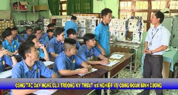 Công tác dạy nghề của trường Kỹ thuật và Nghiệp vụ Công đoàn Bình Dương